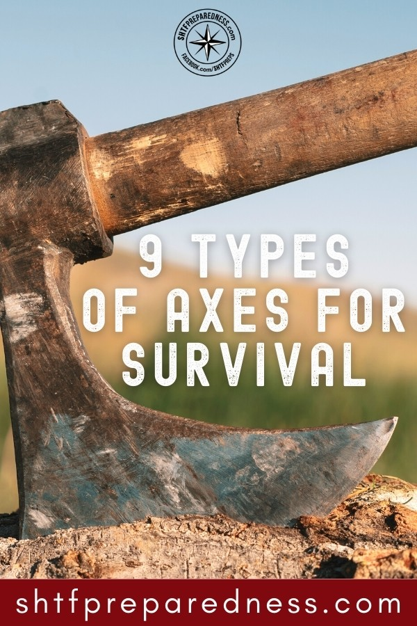 Whether an axe for fighting or an axe for felling, there are many types of axes we can utilize for survival.